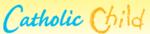 Catholic Child Promo Codes & Deals