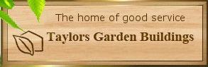 Taylors Garden Buildings Discount Codes & Deals